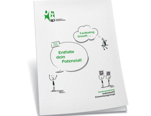 "Der neue F&O Seminarkatalog ""Facilitating Growth – Entfalte Dein Potential! 2018"" ist da!"